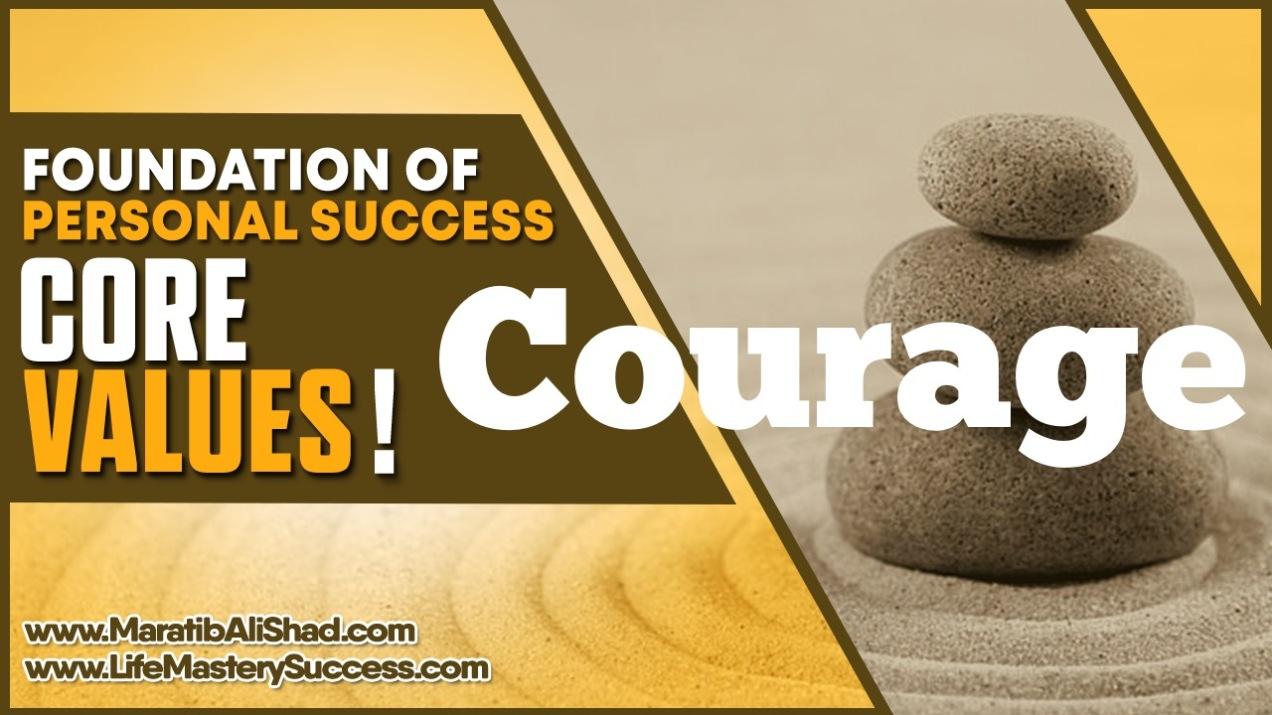 Courage Core values